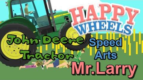 Happy Wheels Speed Art- John Deere Tractor Ep