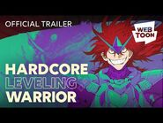 Hardcore Leveling Warrior (Short Trailer) - WEBTOON