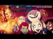 Harley Quinn Official Soundtrack - Toxicodendron Radicans - Jefferson Friedman - WaterTower