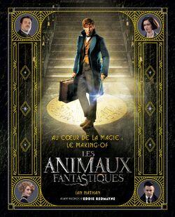 Au cœur de la magie Le making-of des Animaux Fantastiques.jpeg