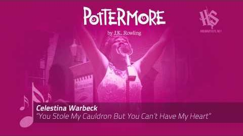 Celestina Warbeck - You Stole My Cauldron But You Can't Have My Heart