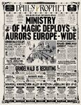 The Daily Prophet – 'A Ministry of Magic Deploys Aurors Europe-wide'.jpg