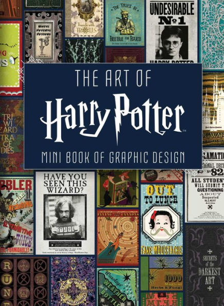 The Art of Harry Potter Mini Book of Graphic Design