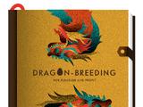 Dragon Breeding for Pleasure and Profit