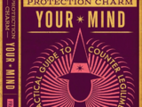 Protection Charm Your Mind: A Practical Guide to Counter Legilimensy