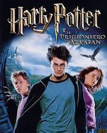 Harry Potter E Il Prigioniero Di Azkaban Film Harry Potter Wiki Fandom
