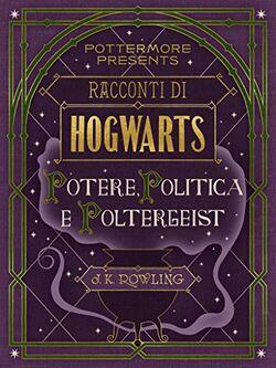 Racconti di hogwarts - potere, politica e poltergeist.jpg
