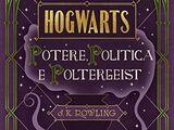 Racconti di Hogwarts: potere, politica e poltergeist