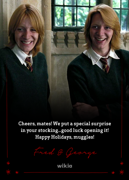 Asnow89/Happy Holidays from Fred and George