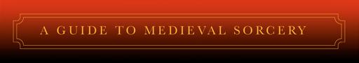 Guide de la sorcellerie médiévale