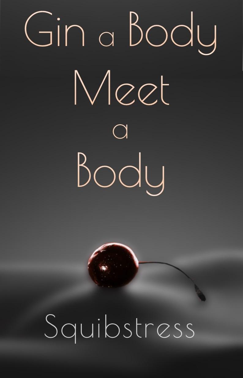 Gin a Body Meet a Body (short story)