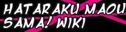 Hataraku Maou-sama! Wiki