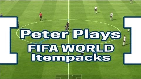 Peter Plays Fifa World - Itempacks Unboxing