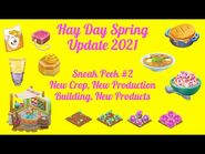 Hay Day Spring 2021 Update - Sneak Peek -2- New Crop, New Production Building, New Products