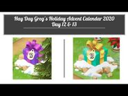 Hay Day Greg's Holiday Advent Calendar 2020 - Day 12 & 13