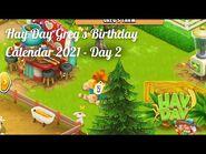 Hay Day Greg's Birthday Calendar 2021 - Day 2