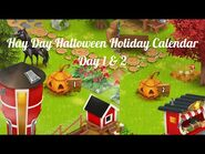 Hay Day Halloween Holiday Calendar • Day 1 & 2