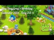 Hay Day Greg's Birthday Calendar 2021 - Day 3 & 4