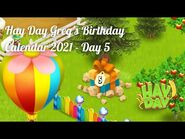 Hay Day Greg's Birthday Calendar 2021 - Day 5