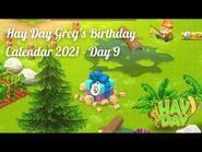 Hay Day Greg's Birthday Calendar 2021 - Day 9 • HAPPY 9th BIRTHDAY HAY DAY! 🎂🎉🎊