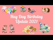 Hay Day Birthday Update 2021 🎉 • New products, production machine, pets, and much more!