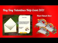 Hay Day Valentines Help Event 2021 • WE MADE IT! • Heart Bench Deco