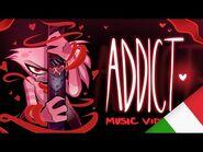 DIPENDENZA VIDEO MUSICALE - Italian Cover of ADDICT MV