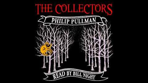 Audible_exclusive_-_The_Collectors_by_Philip_Pullman,_narrated_by_Bill_Nighy