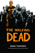 Walking Dead - Book Thirteen
