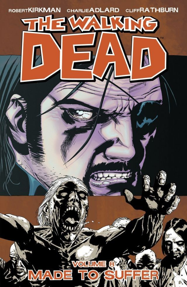 Walking Dead, Volume 8: Made to Suffer