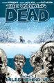Walking Dead, Volume 2 - Miles Behind Us