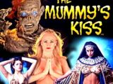Mummy's Kiss, The