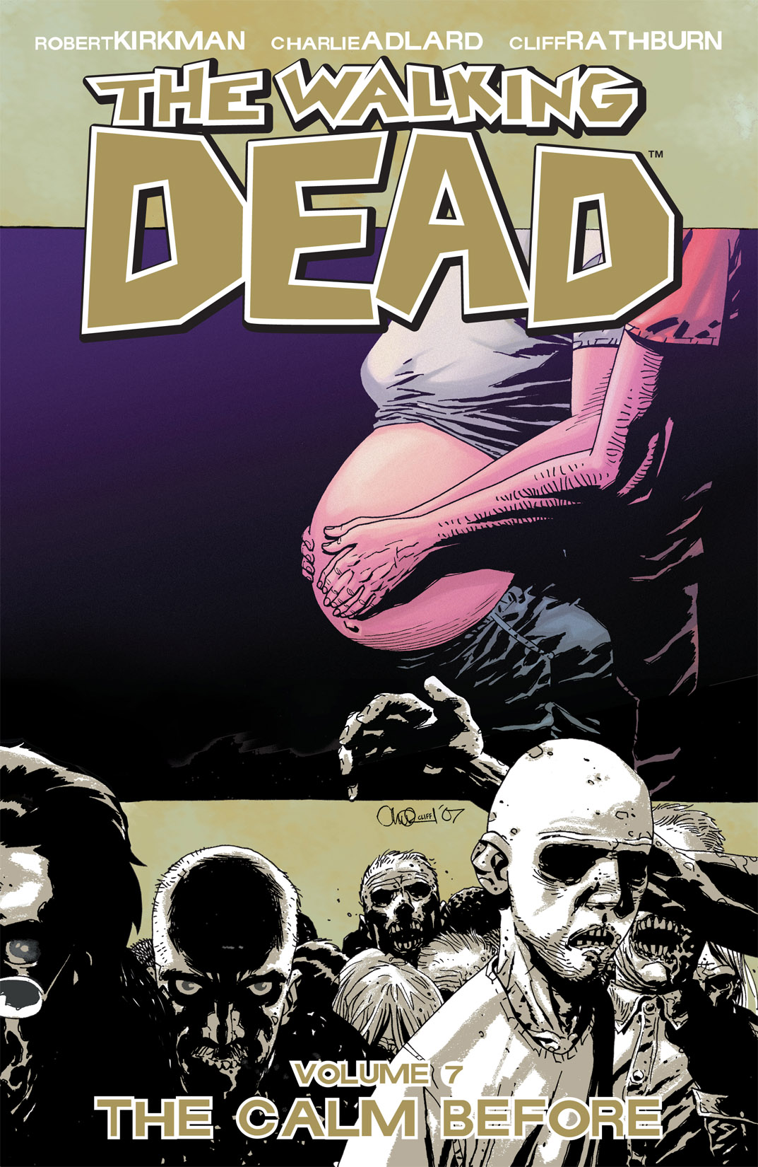 Walking Dead, Volume 7: The Calm Before