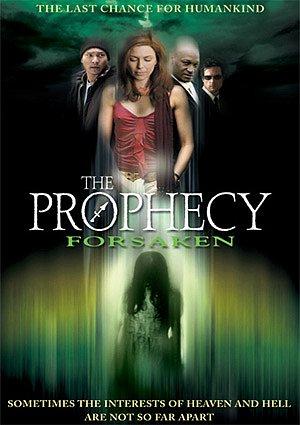 Prophecy: Forsaken (2005)