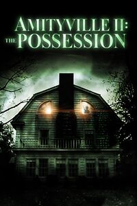 Amityville II - The Possession.jpg