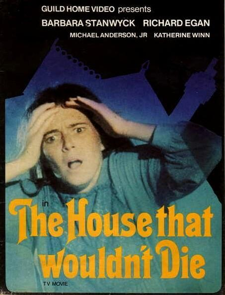 House That Wouldn't Die, The (1970)