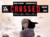 Crossed: Wish You Were Here Vol 1