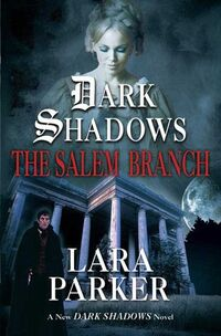Dark Shadows - The Salem Branch.jpg