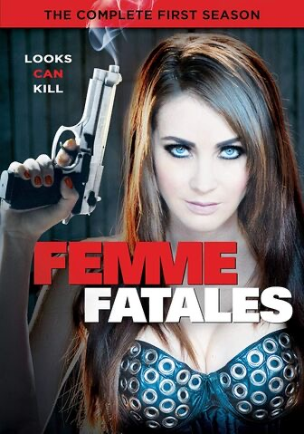 Femme Fatales: The Complete First Season/DVD