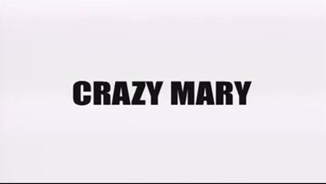 Femme Fatales: Crazy Mary
