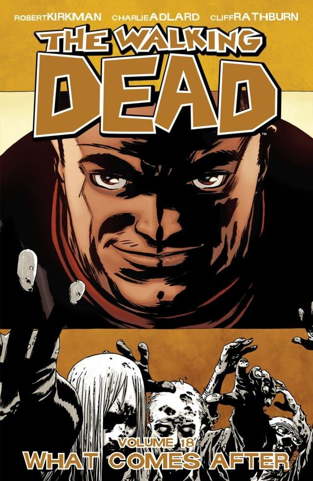 Walking Dead, Volume 18: What Comes After