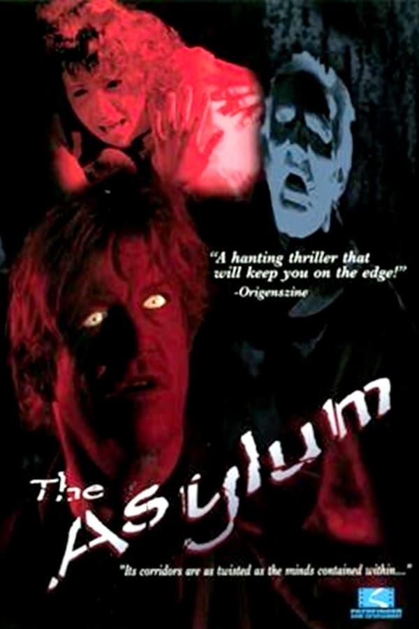 Asylum, The