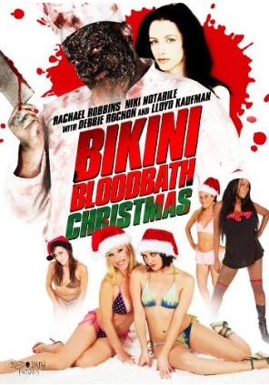 Bikini Bloodbath Christmas (2010)