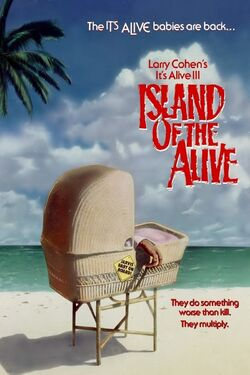 It's Alive III - Island of the Alive.jpg