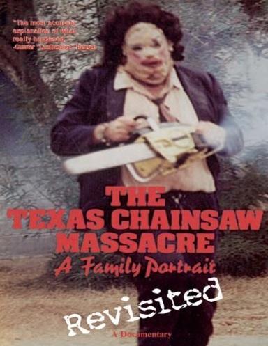Texas Chainsaw Massacre: A Family Portrait, The