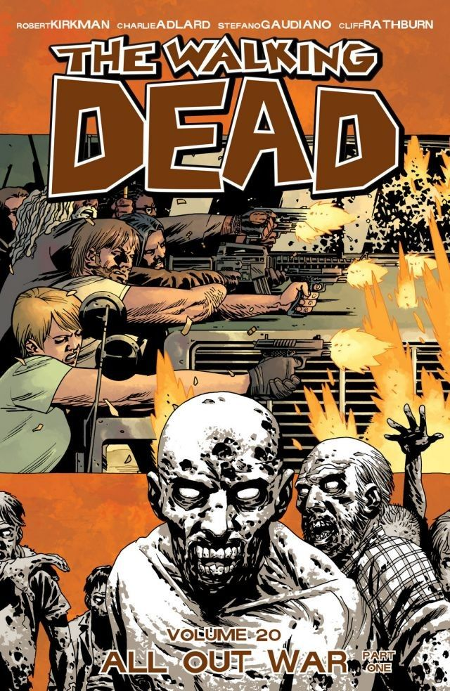 Walking Dead, Volume 20: All Out War - Part One