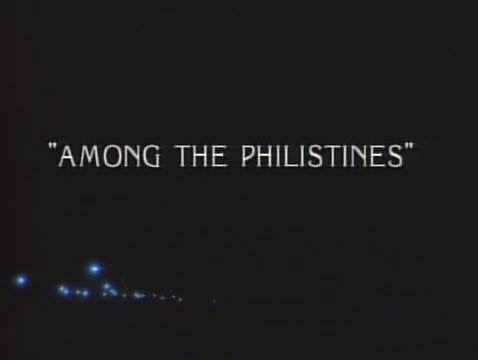 War of the Worlds: Among the Philistines