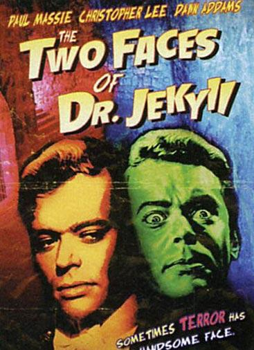Two Faces of Dr. Jekyll, The
