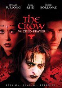 The Crow - Wicked Prayer (2005).jpg