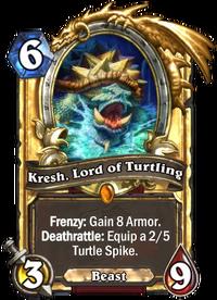 Golden Kresh, Lord of Turtling